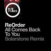 All Comes Back to You (Solarstone Pure Mix Expanded) von Reorder