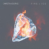 Fire + Ice by Christian Burns