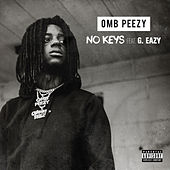 No Keys (feat. G-Eazy) by OMB Peezy