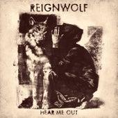 Hear Me Out de Reignwolf