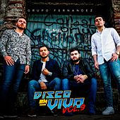 Disco en Vivo, Vol. 9 (En vivo) by Grupo Fernandez