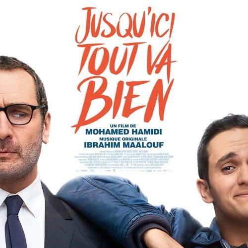 Jusqu'ici tout va bien (Bande originale du film) de Ibrahim Maalouf