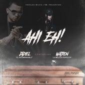 Ahi Eh! by Jadiel