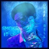 Smoke It Up de Drake Bell