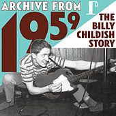 Archive From 1959 - The Billy Childish Story de Various Artists