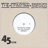 Are You A Wally (Or Are You A Smooth) by The Spartan Dreggs