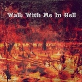 Walk With Me In Hell (Instrumental) de Te