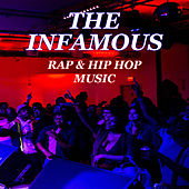The Infamous Rap & Hip Hop Music von Various Artists