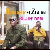 Killin' dem von Burna Boy