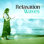 Relaxation Waves – Calm Ocean, Chillout on the Beach, Pure Waves, Holiday Chillout, Deep Relax von Chill Out
