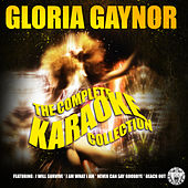 The Complete Karaoke Collection by Gloria Gaynor