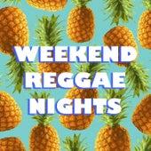 Weekend Reggae Nights by Various Artists