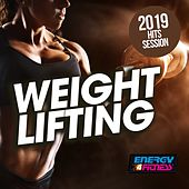 Weight Lifting 2019 Hits Session by Various Artists