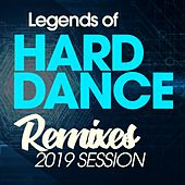 Legends of Hard Dance Remixes 2019 Session de Various Artists