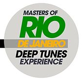 Masters of Rio De Janeiro Deep Tunes Experience by Various Artists