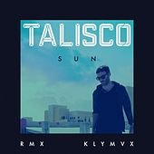 Sun (Klymvx Remix) de Talisco