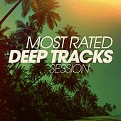 Most Rated Deep Tracks Session by Various Artists