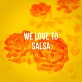 We Love To Salsa de Various Artists