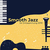 Smooth Jazz für Entspannung 2019 de Relaxing Instrumental Music