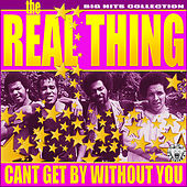 Cant Get By Without You by The Real Thing