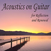 Acoustics on Guitar for Reflection and Renewal by The O'Neill Brothers Group
