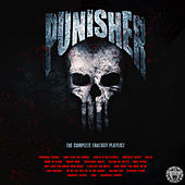 The Punisher - The Complete Fantasy Playlist by Various Artists