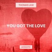 You Got the Love (Acoustic) von Thomas Law