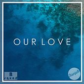 Our Love by Disciple