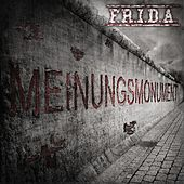 Meinungsmonument by Frida