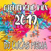 Cachengue Mix 2019 di DJ Lucas Mena