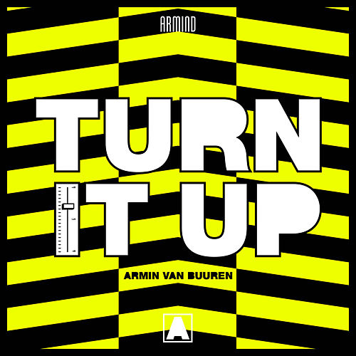 Turn It Up by Armin Van Buuren