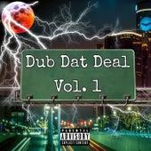 DUB DAT DEAL, Vol.1 de Dub Dat Deal
