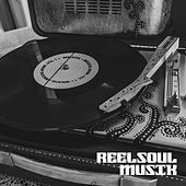 Reelsoul Musik Vol. l - Compiled And Mixed By Will