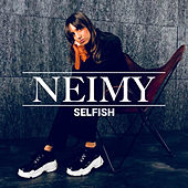 Selfish by Neimy