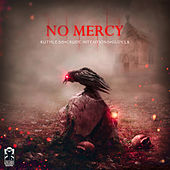 No Mercy by Ruthless