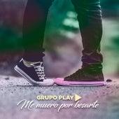 Me Muero por Besarte de Grupo Play