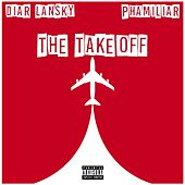 The Takeoff de Diar Lansky