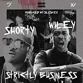 Strictly Business by Shorty