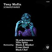 Schwarzfahrer (The Remixes) Vol. 1 by Tony Mafia