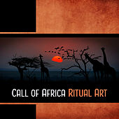 Call of Africa – Ritual Art by Various Artists
