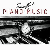 Smooth Piano Music – Instrumental Jazz, Mellow Piano, Easy Listening, Jazz Lounge, Relaxing Jazz, Simple Notes by Relaxing Piano Music