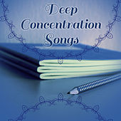 Deep Concentration Songs – Music for Study, Easier Learning, Instrumental Tracks for Brighter Mind by Classical Study Music (1)