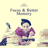 Focus & Better Memory – Classical Sounds for Learning, Motivational Songs, Beethoven, Mozart by Classical Study Music (1)