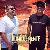 Humildemente by Ederson Santhos
