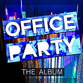 Office Party - The Album de Various Artists