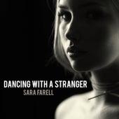 Dancing With A Stranger de Sara Farell