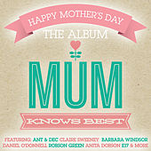 Mum Knows Best by Various Artists