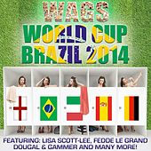 WAGS World Cup Brazil 2014 de Various Artists
