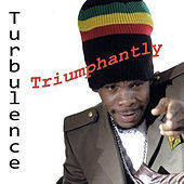 Triumphantly by Turbulence