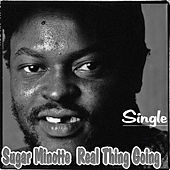 Real Thing Going by Sugar Minott